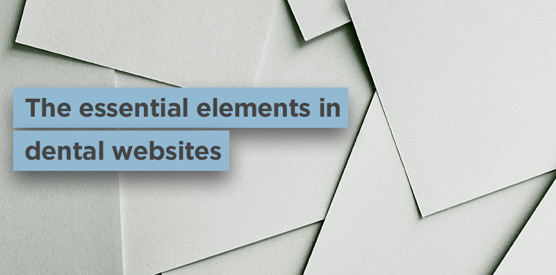 Essential elements in dental websites